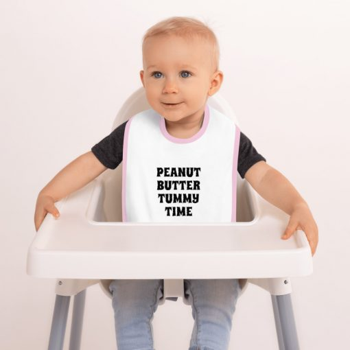 Peanut Butter Tummy Time - Funny - Embroidered Baby Bib - AwesomeGraphix.com - T-Shirts, Caps, Mugs, Baby Onesies, Wall Art and more!