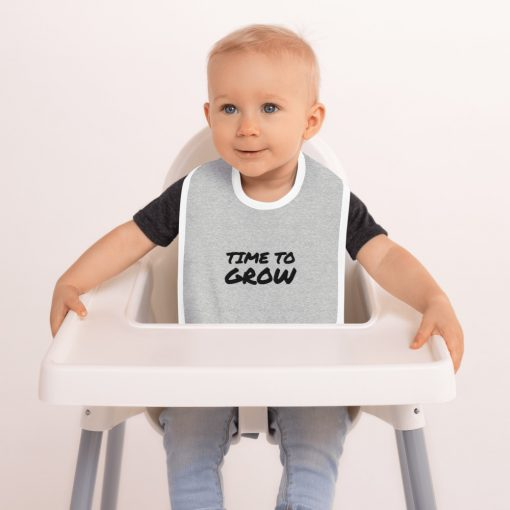 Time to grow - Customizable Embroidered Baby Bib - AwesomeGraphix.com - T-Shirts, Caps, Mugs, Baby Onesies, Wall Art and more!