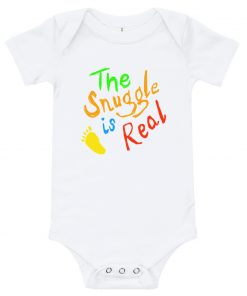 The Snuggle is real - funny - baby onesie body suit - AwesomeGraphix.com - T-Shirts, Caps, Mugs, Baby Onesies, Wall Art and more!