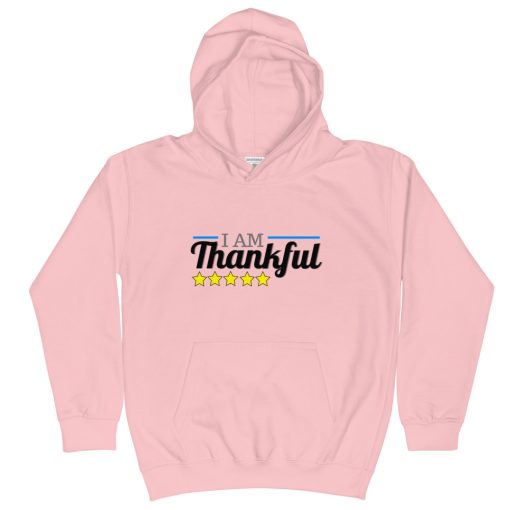 I Am Thankful - Kids Hoodie - AwesomeGraphix.com - T-Shirts, Caps, Mugs, Baby Onesies, Wall Art and more!