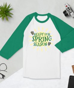 Ready for Spring Season - Sunshine and springs on a Green 3/4 sleeve raglan shirt - AwesomeGraphix.com - T-Shirts, Caps, Mugs, Baby Onesies, Wall Art and more!