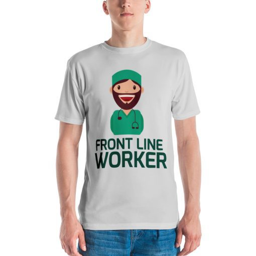 Medical Front Line Worker - Men's T-shirt - AwesomeGraphix.com - T-Shirts, Caps, Mugs, Baby Onesies, Wall Art and more!